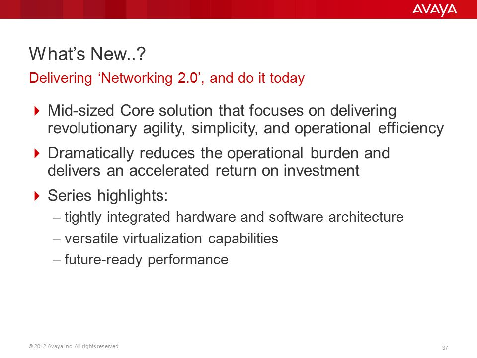 What's New.. Delivering 'Networking 2.0', and do it today.