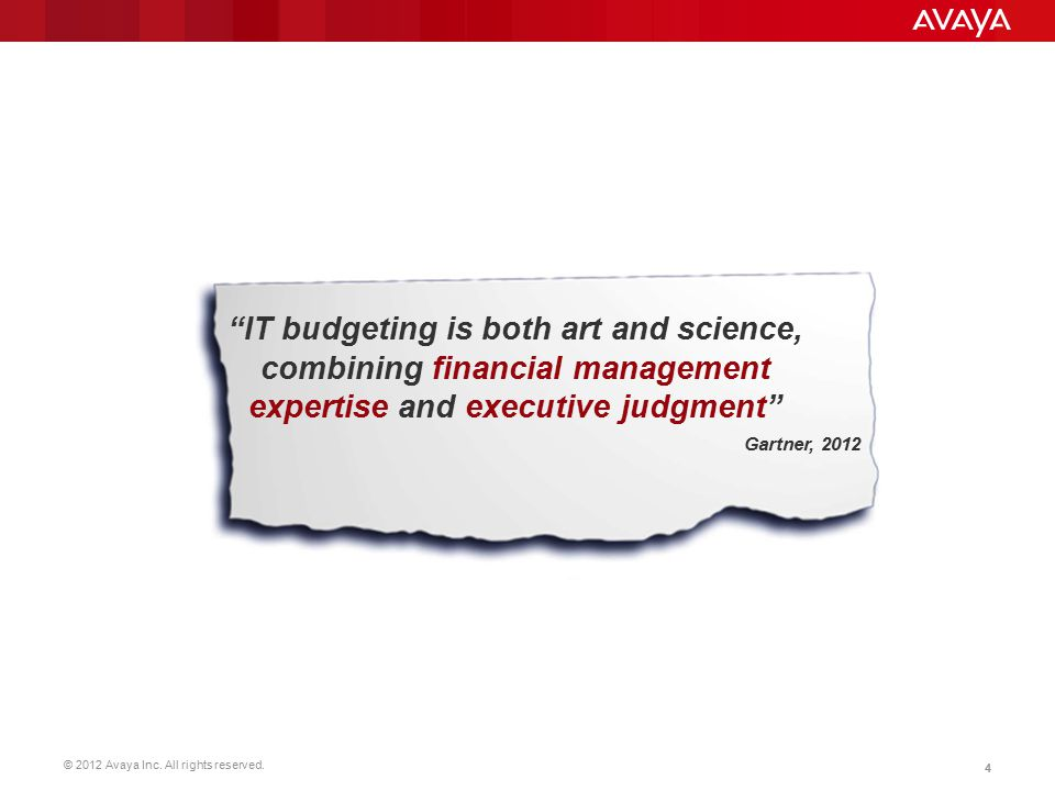 IT budgeting is both art and science, combining financial management expertise and executive judgment