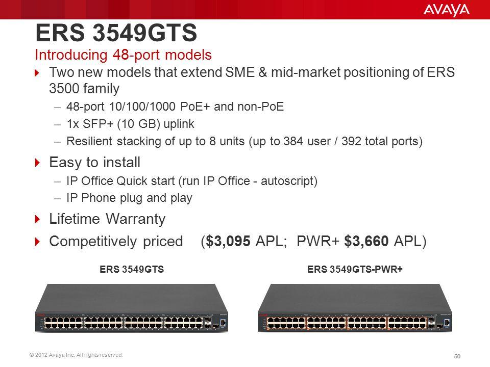ERS 3549GTS Introducing 48-port models