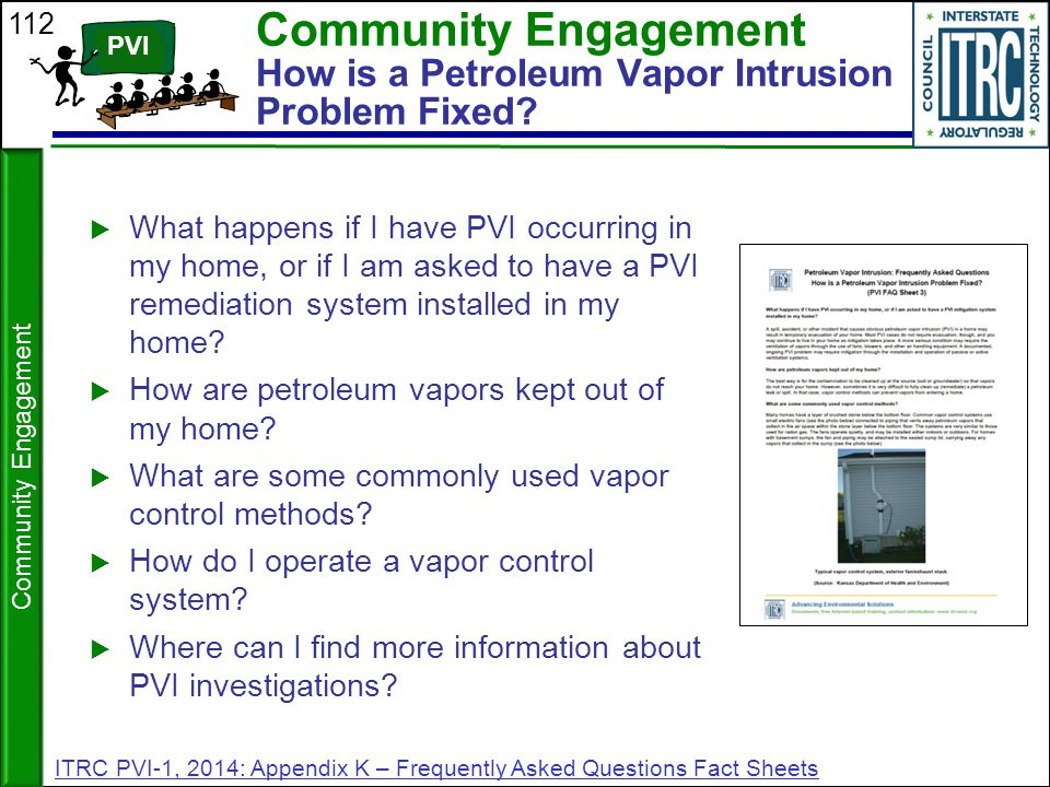 Community Engagement How is a Petroleum Vapor Intrusion Problem Fixed