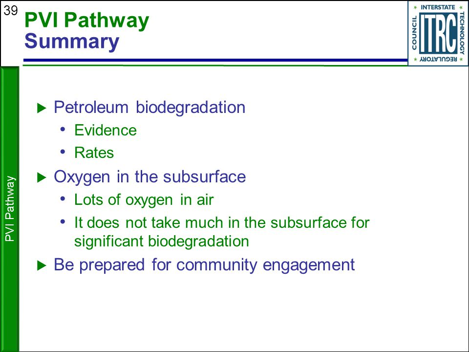 PVI Pathway Summary Petroleum biodegradation Oxygen in the subsurface