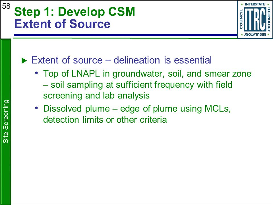 Step 1: Develop CSM Extent of Source