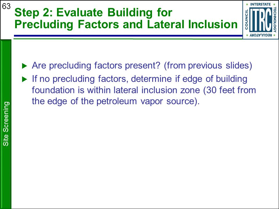 Step 2: Evaluate Building for Precluding Factors and Lateral Inclusion