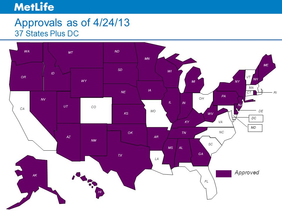 Approvals as of 4/24/13 37 States Plus DC