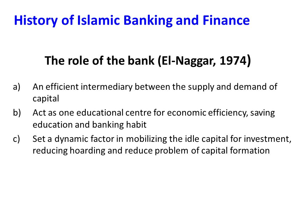 The role of the bank (El-Naggar, 1974)