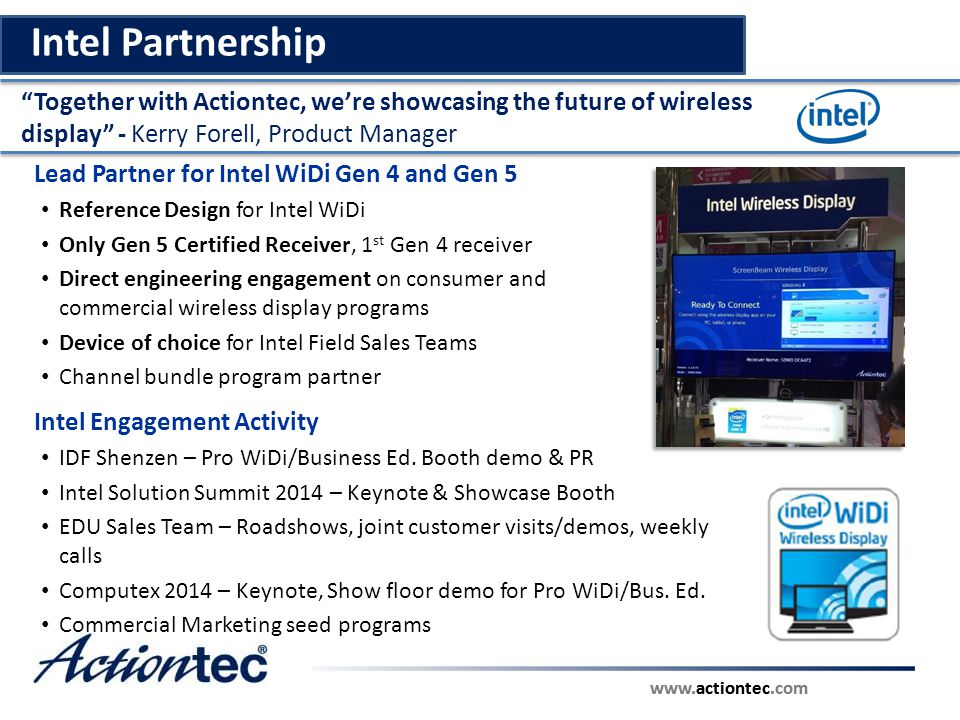 Intel Partnership Together with Actiontec, we're showcasing the future of wireless display - Kerry Forell, Product Manager.