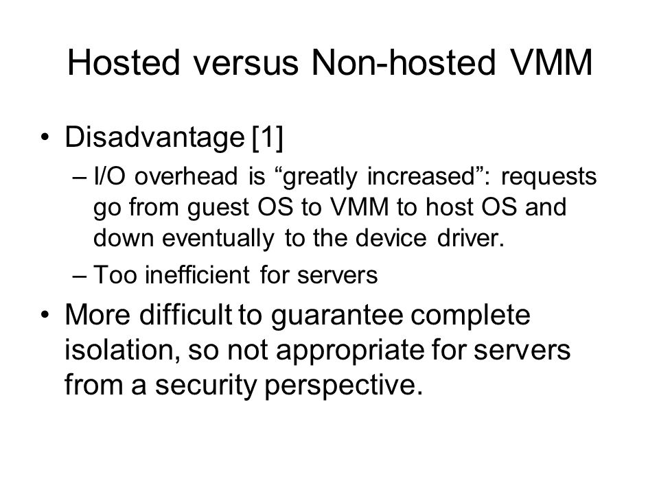 Hosted versus Non-hosted VMM