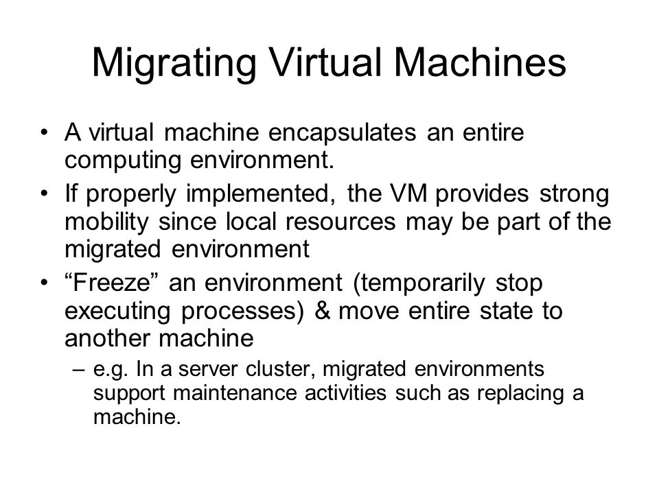 Migrating Virtual Machines