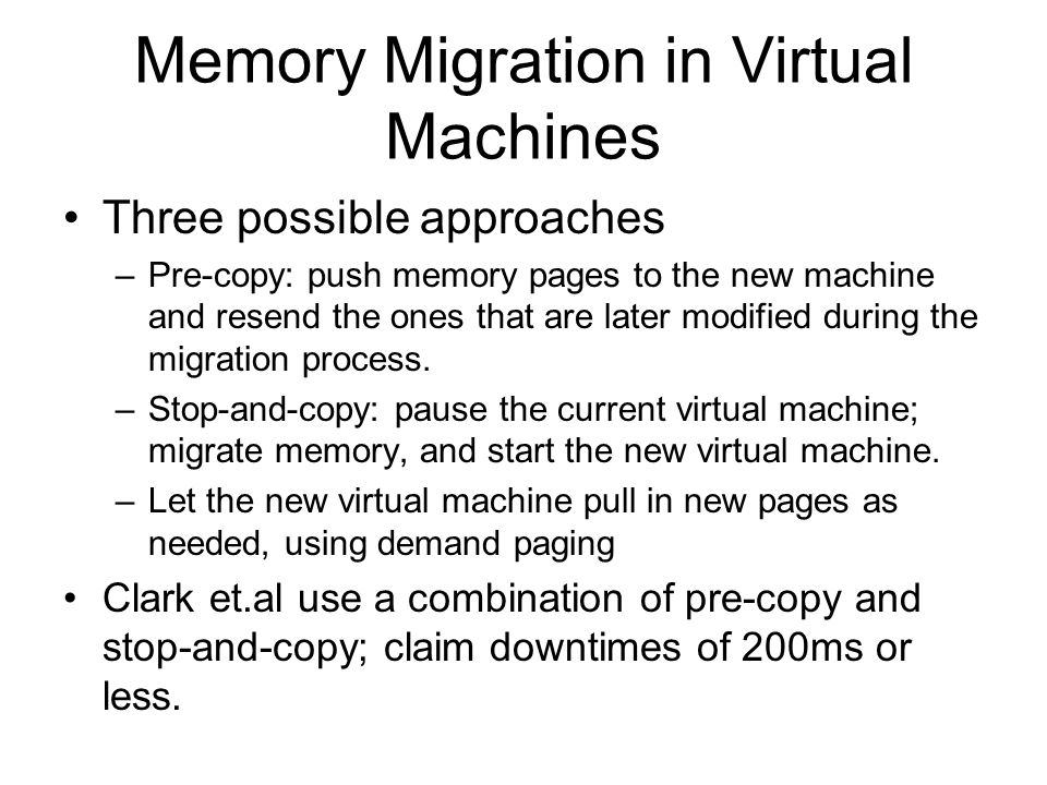 Memory Migration in Virtual Machines