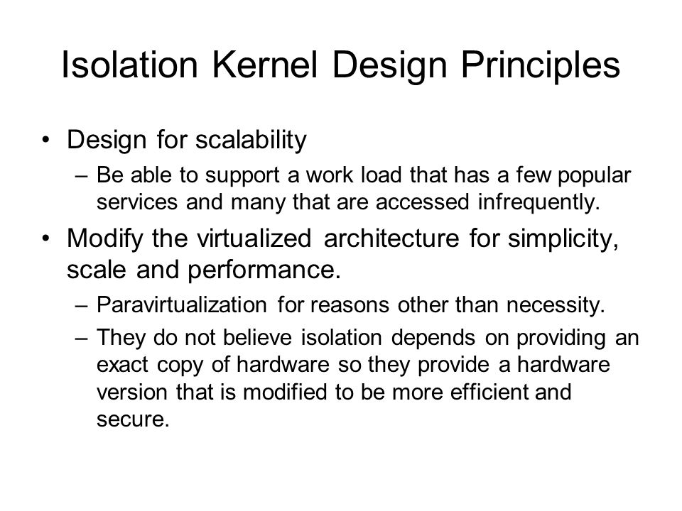 Isolation Kernel Design Principles