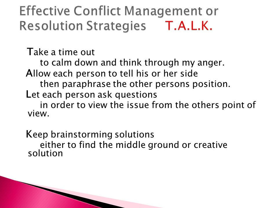 Effective Conflict Management or Resolution Strategies T.A.L.K.