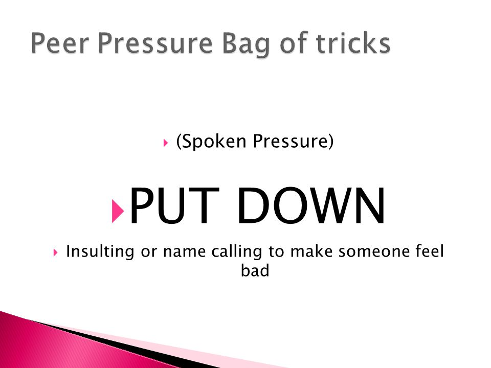 Peer Pressure Bag of tricks