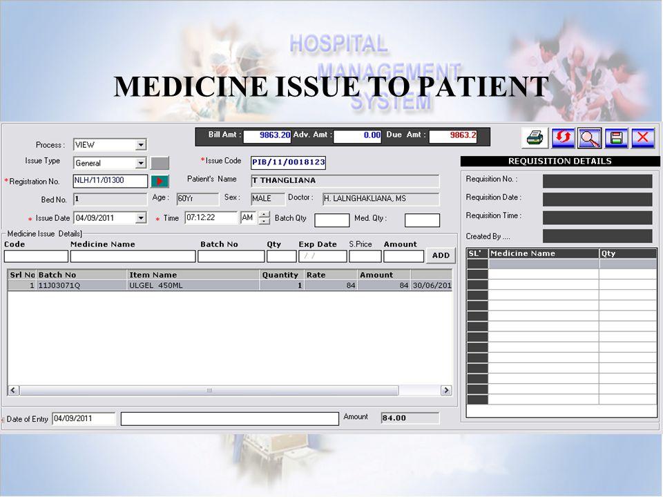 MEDICINE ISSUE TO PATIENT