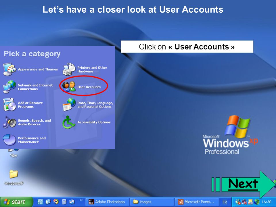 Let's have a closer look at User Accounts