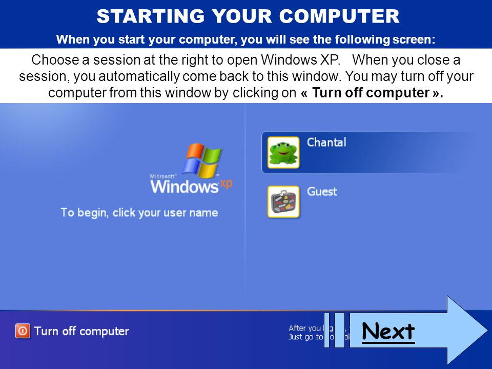 Next STARTING YOUR COMPUTER