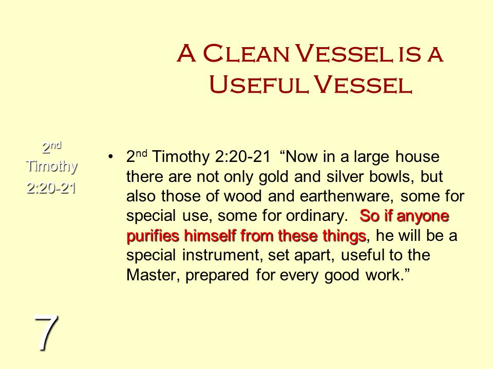 A Clean Vessel is a Useful Vessel