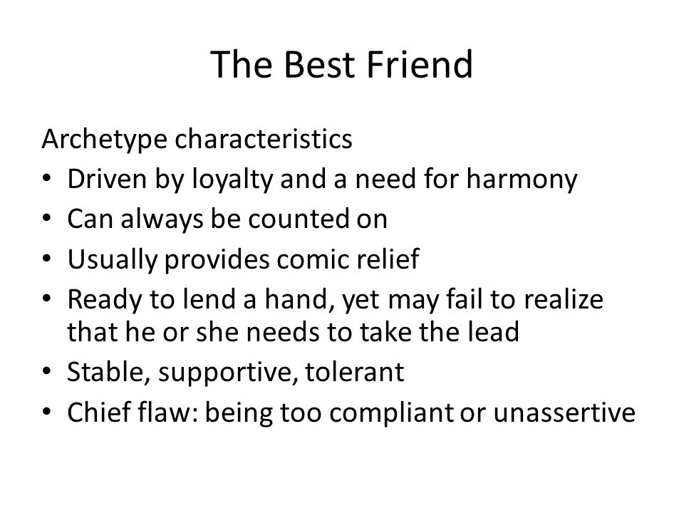 The Best Friend Archetype characteristics