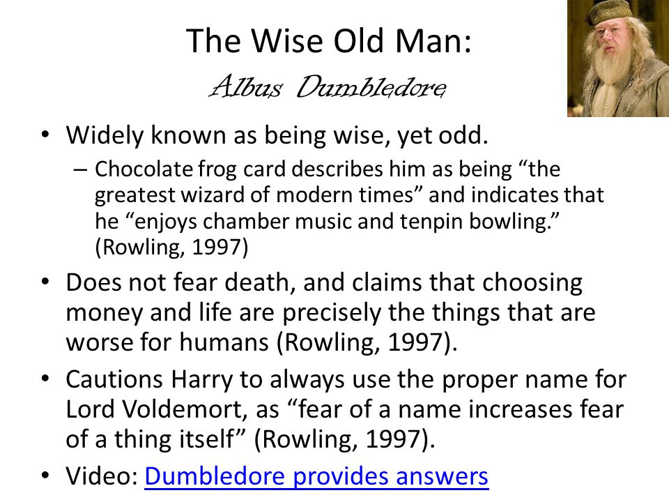 The Wise Old Man: Albus Dumbledore