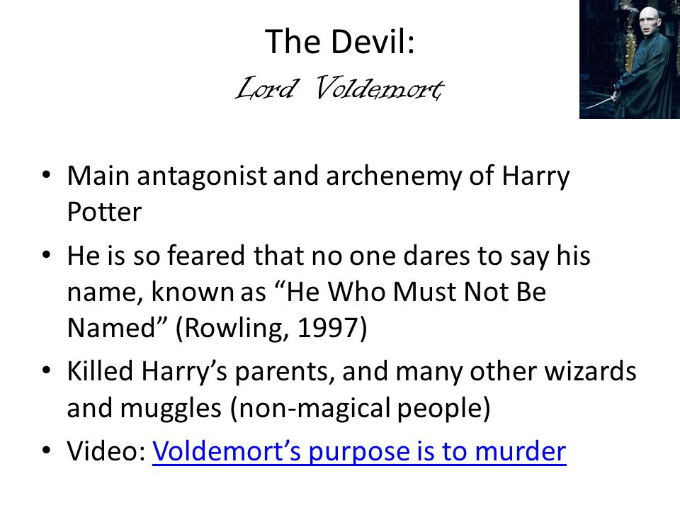 The Devil: Lord Voldemort