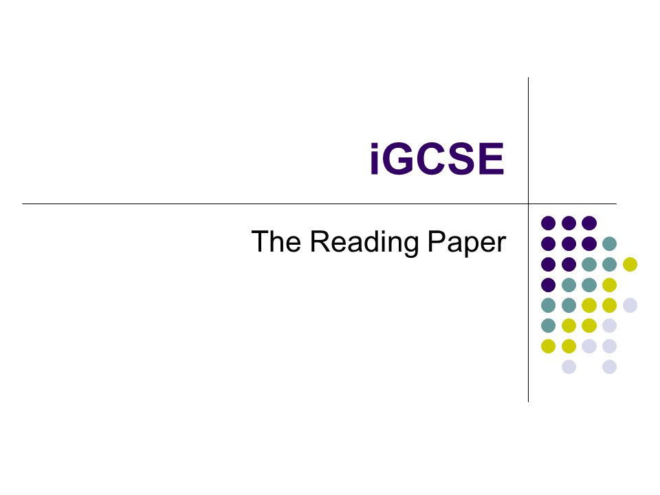 iGCSE The Reading Paper