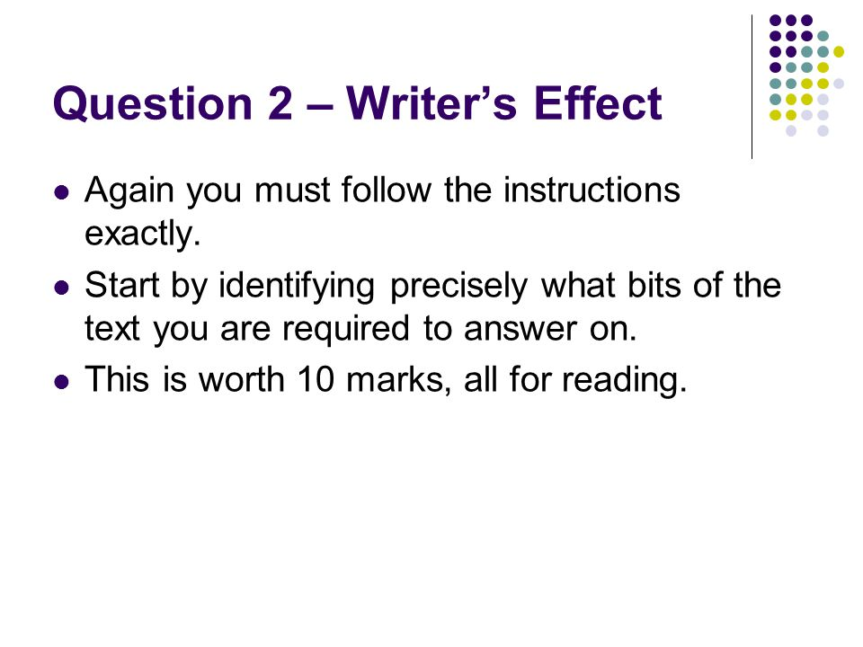 Question 2 – Writer's Effect