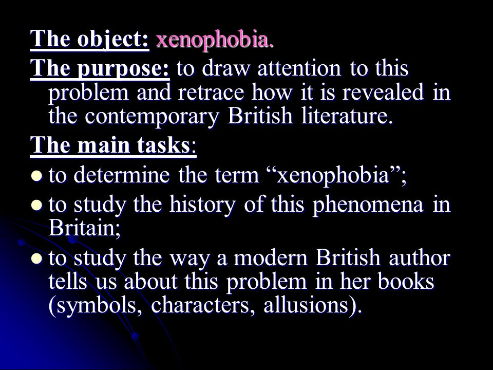 The object: xenophobia.