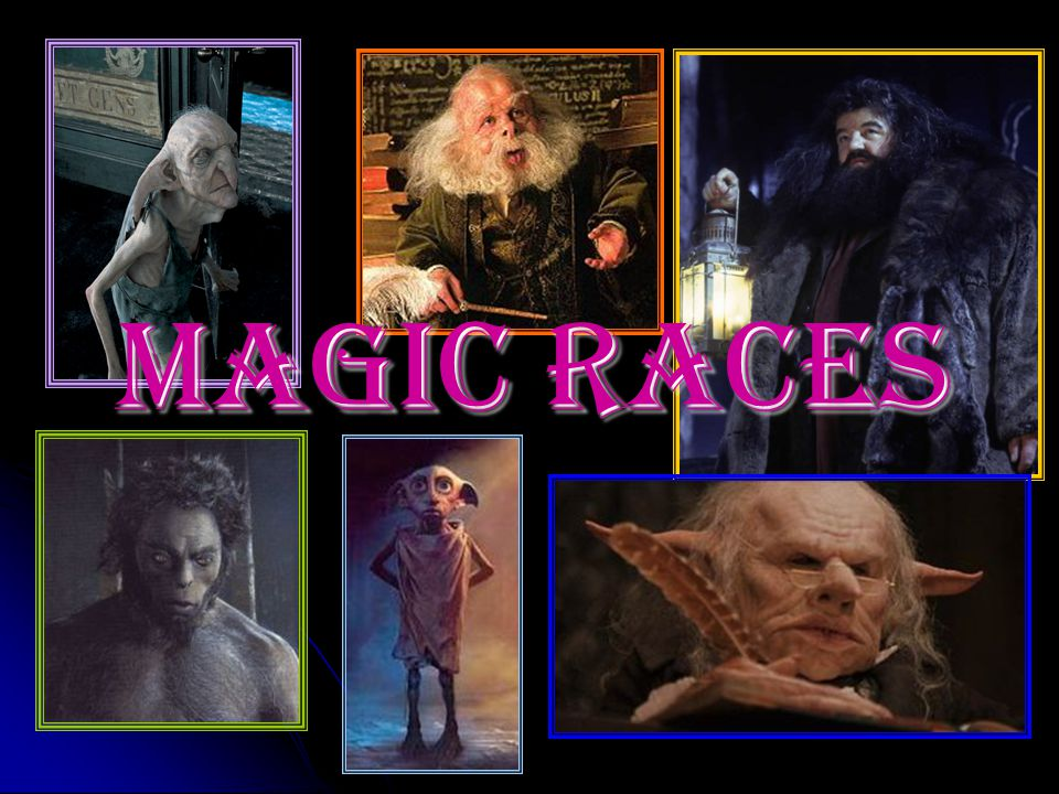 Magic Races