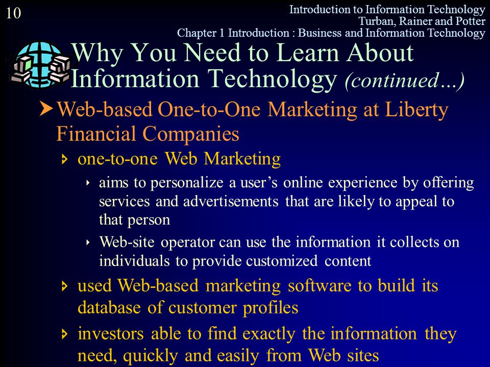 Why You Need to Learn About Information Technology (continued…)