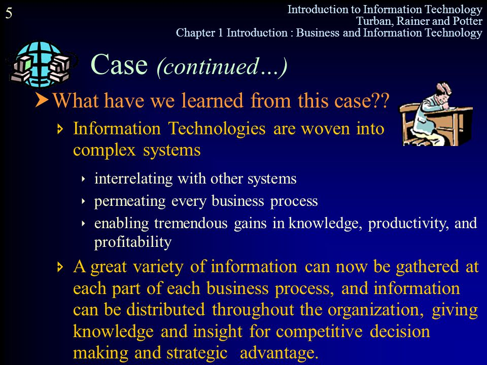 Case (continued…) What have we learned from this case