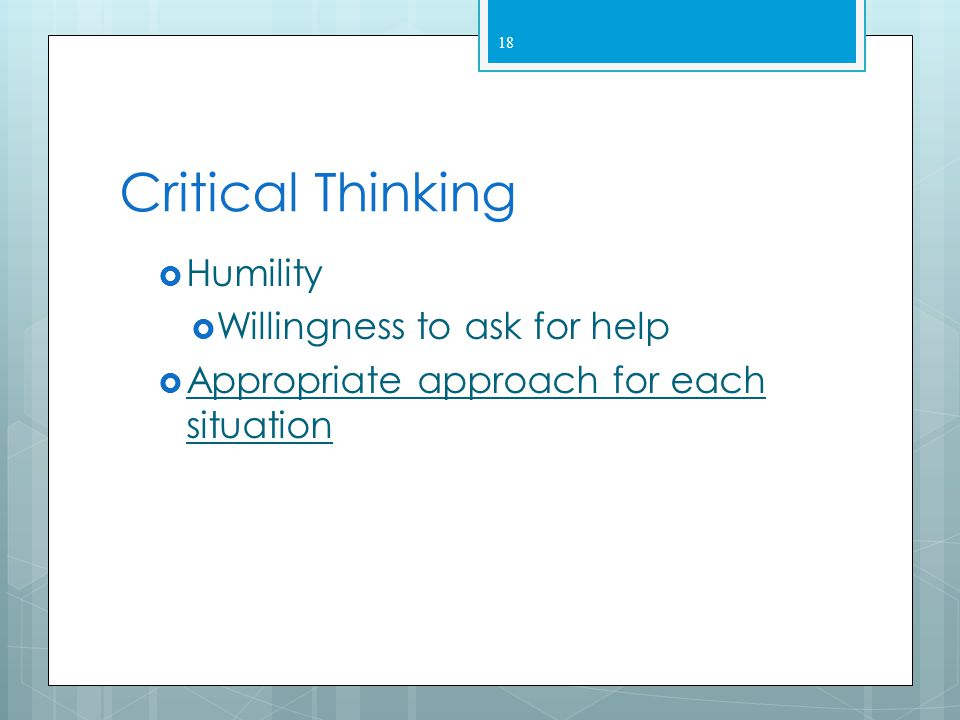 Critical Thinking Humility Willingness to ask for help