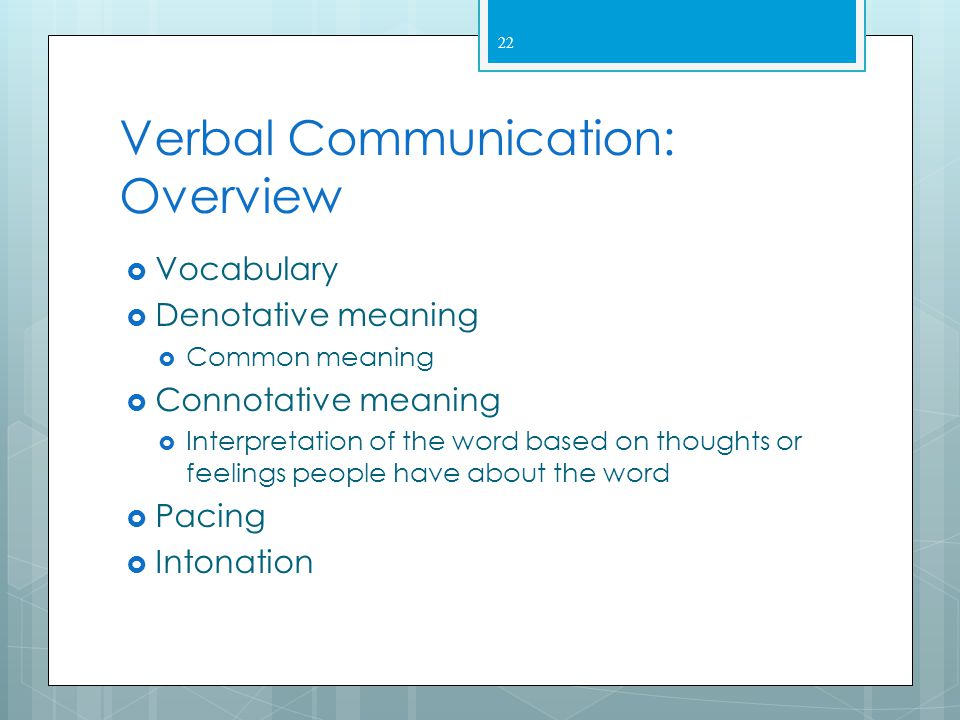Verbal Communication: Overview