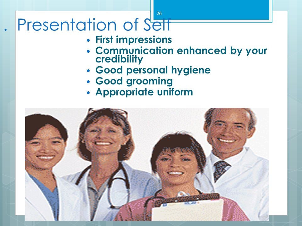 . Presentation of Self First impressions