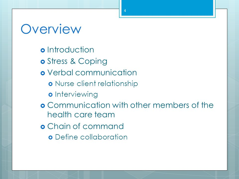 Overview Introduction Stress & Coping Verbal communication
