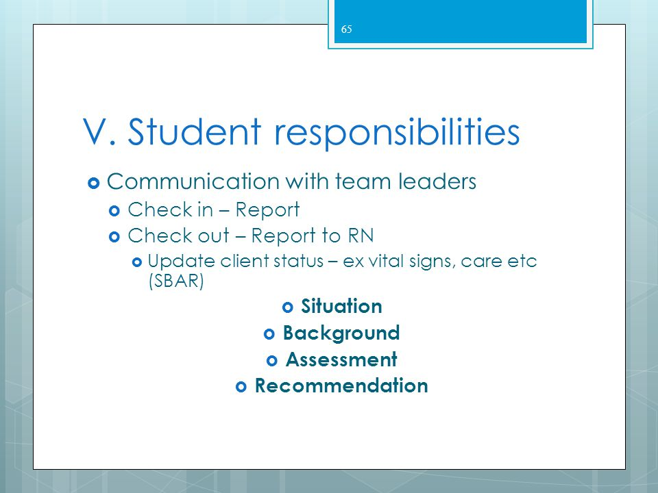 V. Student responsibilities