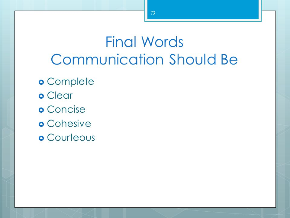 Final Words Communication Should Be