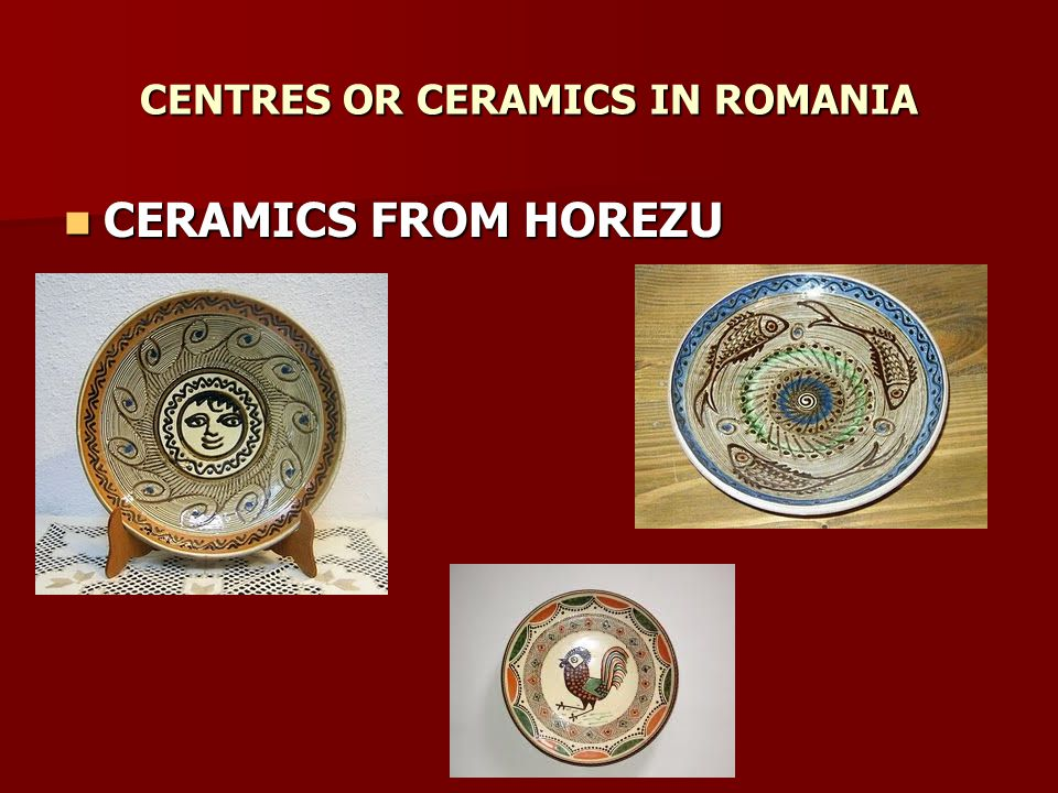 CENTRES OR CERAMICS IN ROMANIA