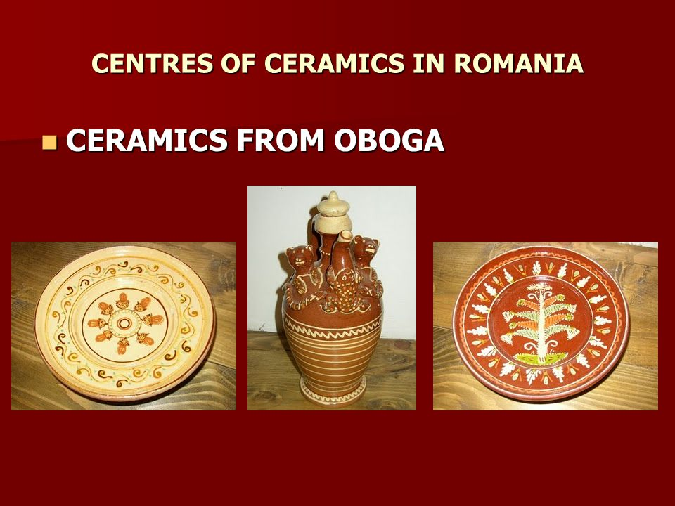 CENTRES OF CERAMICS IN ROMANIA