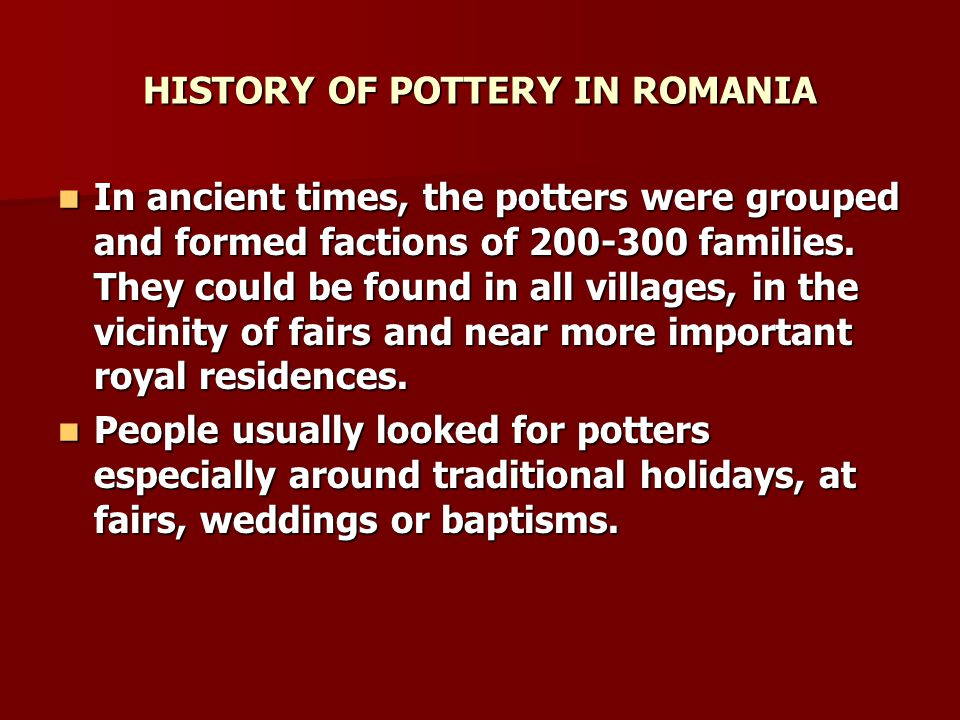 HISTORY OF POTTERY IN ROMANIA