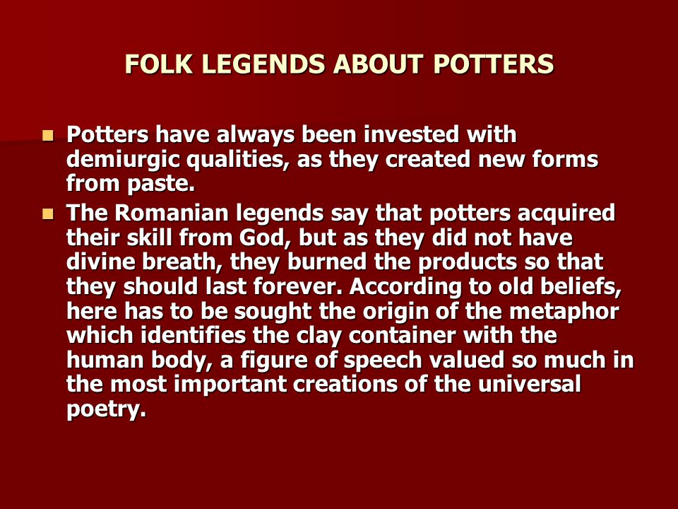 FOLK LEGENDS ABOUT POTTERS