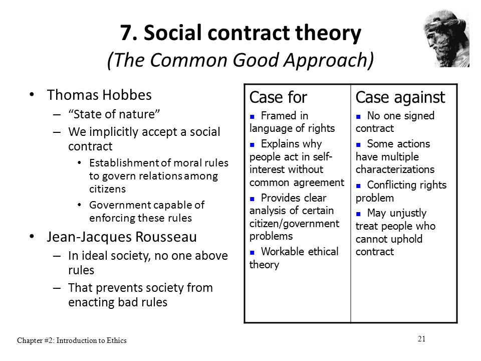 7. Social contract theory (The Common Good Approach)
