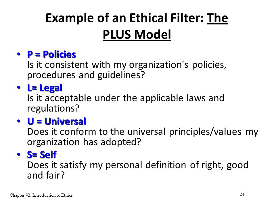 Example of an Ethical Filter: The PLUS Model