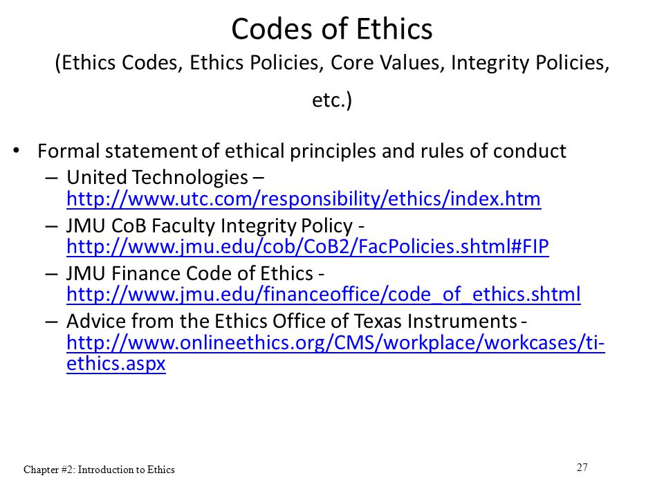 Codes of Ethics (Ethics Codes, Ethics Policies, Core Values, Integrity Policies, etc.)