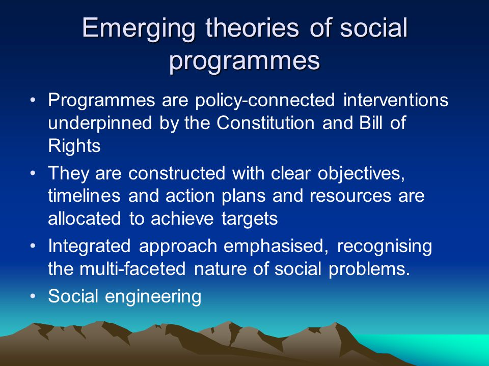 Emerging theories of social programmes
