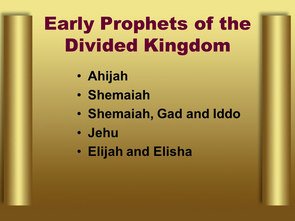 Early Prophets of the Divided Kingdom