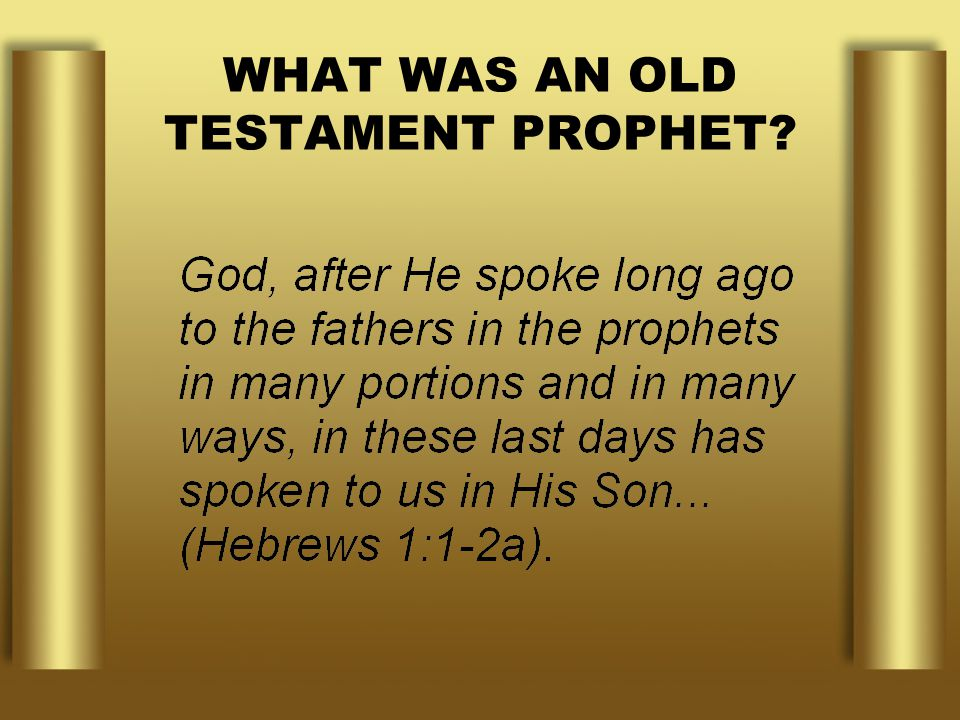 WHAT WAS AN OLD TESTAMENT PROPHET