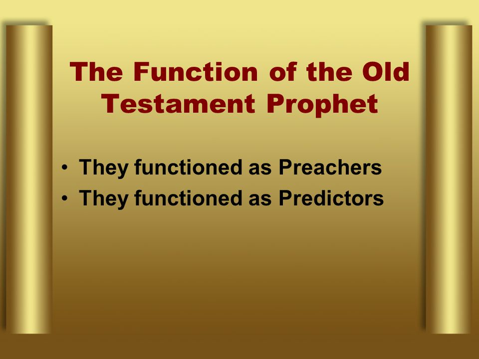The Function of the Old Testament Prophet