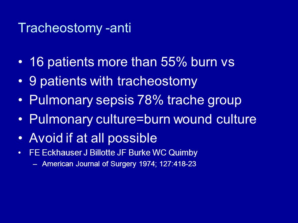 16 patients more than 55% burn vs 9 patients with tracheostomy