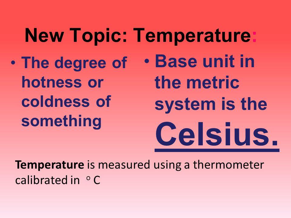 New Topic: Temperature: