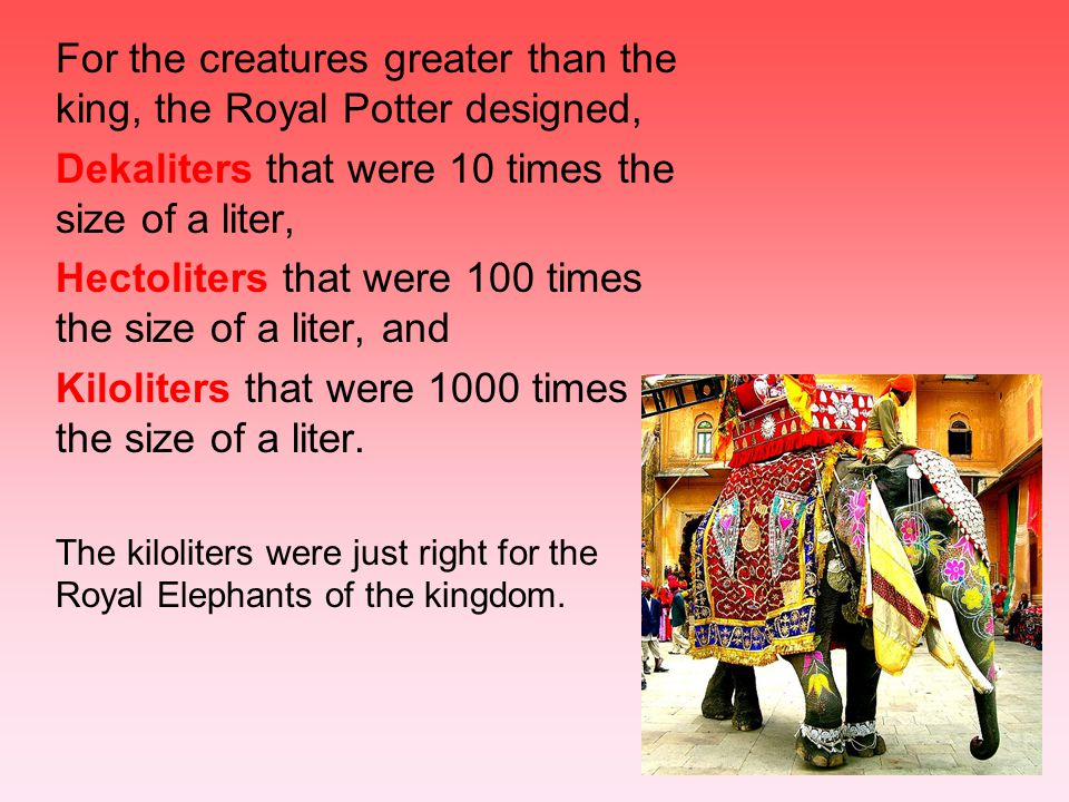 For the creatures greater than the king, the Royal Potter designed,