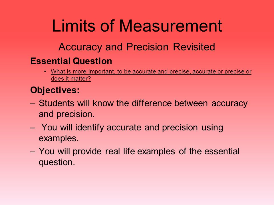 Accuracy and Precision Revisited